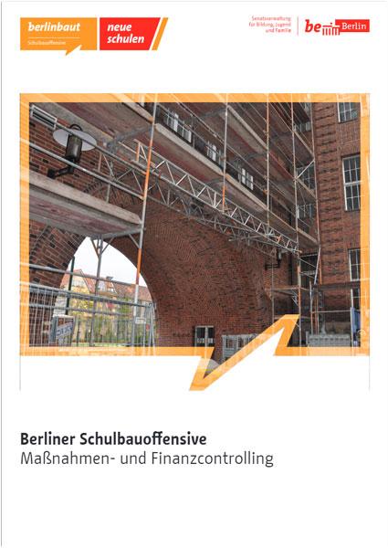 Berlin, Schulbauoffensive, Bericht, Maßnahmen- und Finanzcontrolling