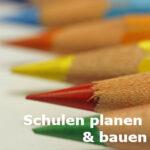 Schulen planen & bauen
