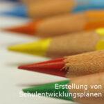 Erstellung von Schulentwicklungsplänen
