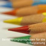 Bevölkerungsprognosen für die Schulplanung